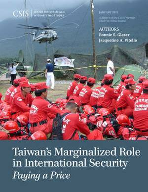 Taiwan's Marginalized Role in International Security: Paying a Price