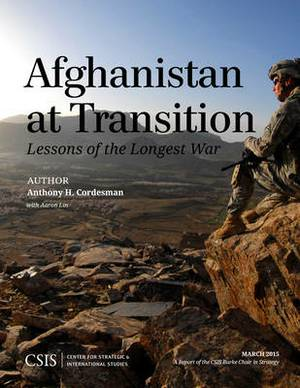 Afghanistan at Transition: The Lessons of the Longest War
