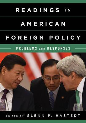 Readings in American Foreign Policy: Problems and Responses