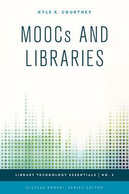 MOOCs and Libraries