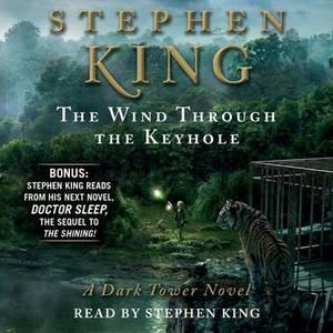 The Wind Through the Keyhole: A Dark Tower Novel