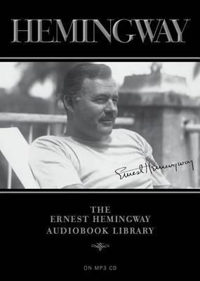 The Ernest Hemingway Audiobook Library