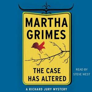 The Case Has Altered: A Richard Jury Mystery