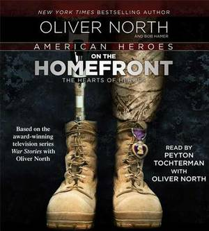 American Heroes on the Homefront: The Hearts of Heroes