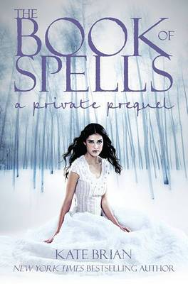 The Book of Spells: A Private Prequel