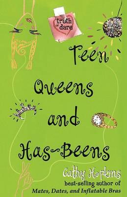 Teen Queens and Has-Beens