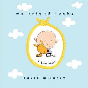 My Friend Lucky: A Love Story