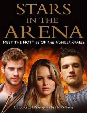 Stars in the Arena: Meet the Hotties of the Hunger Games