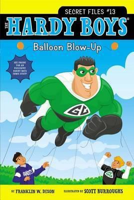 Hardy Boys Secret Files #13: Balloon Blow-Up