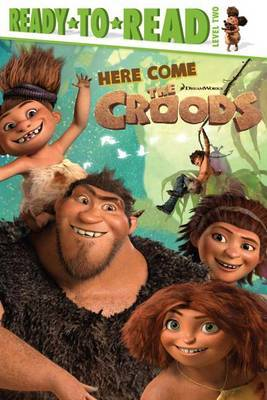 Here Come the Croods