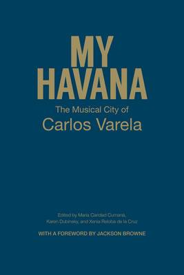 My Havana: The Musical City of Carlos Varela