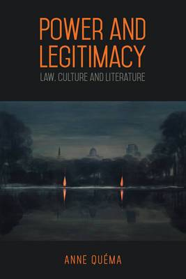 Power and Legitimacy: Law, Culture, and Literature