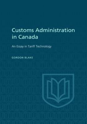 Customs Administration in Canada