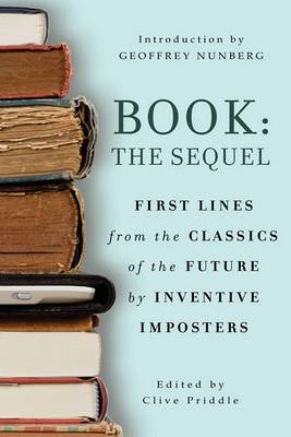Book: The Sequel: First Lines from the Classics of the Future by Inventive Imposters
