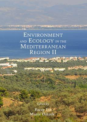 Environment and Ecology in the Mediterranean Region II: II