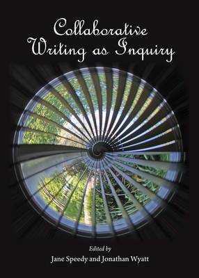 Collaborative Writing as Inquiry