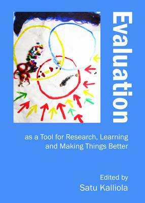 Evaluation as a Tool for Research, Learning and Making Things Better