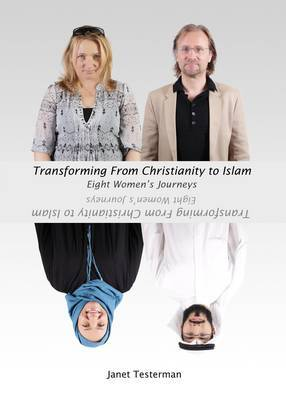 Transforming from Christianity to Islam: Eight Women's Journey