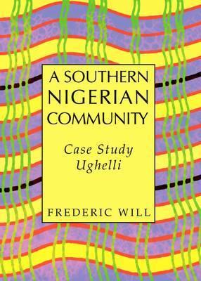 A Southern Nigerian Community: Case Study Ughelli