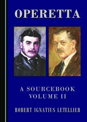 Operetta: A Sourcebook: v.II