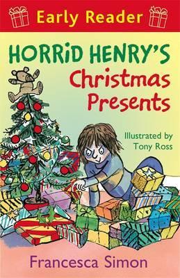 Horrid Henry Early Reader: Horrid Henry's Christmas Presents: Book 19