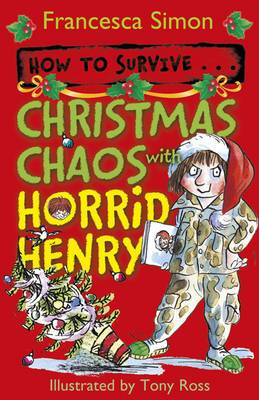 How to Survive ... Christmas Chaos with Horrid Henry