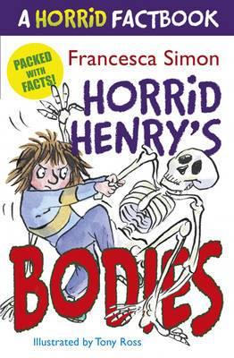 A Horrid Factbook: Horrid Henry's Bodies
