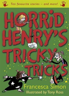 Horrid Henry's Tricky Tricks: Ten Favourite Stories - And More!