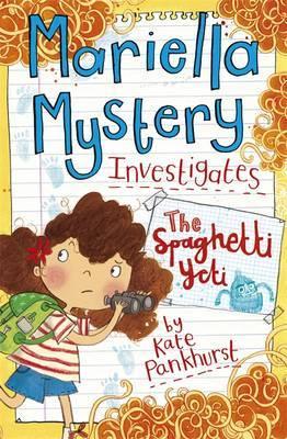 Mariella Mystery: The Spaghetti Yeti: Book 5