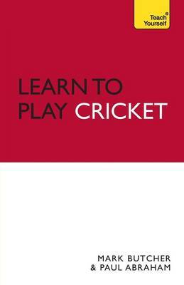 Learn to Play Cricket: Teach Yourself