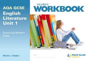 AQA GCSE English Literature Unit 1: Exploring Modern Texts Workbook