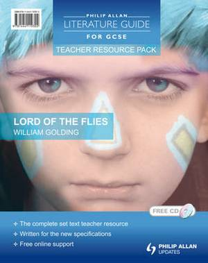 Philip Allan Literature Guides (for GCSE) Teacher Resource Pack: Lord of the Flies