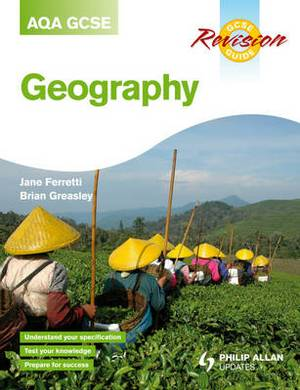 AQA (A) GCSE Geography Revision Guide