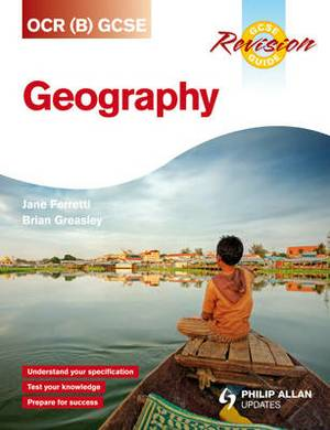 OCR (B) GCSE Geography Revision Guide