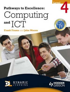 Pathways to Excellence: Computing and ICT Level 4