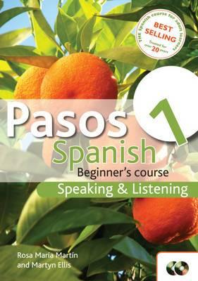 Pasos 1: Spanish Beginner's Course - Speaking and Listening: Activity Book