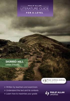 Philip Allan Literature Guide (for A-level): Skirrid Hill