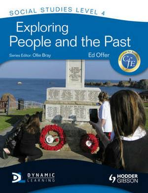 Cfe Social Studies Level 4: Exploring People and the Past: Level 4