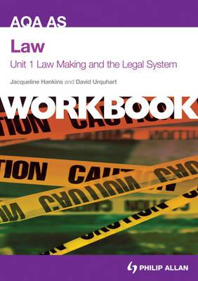 AQA AS Law Unit 1 Workbook: Law Making and the Legal System