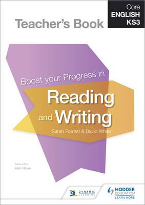 Core English KS3                                                      Boost your Progress in Reading and Writing Teacher's Book