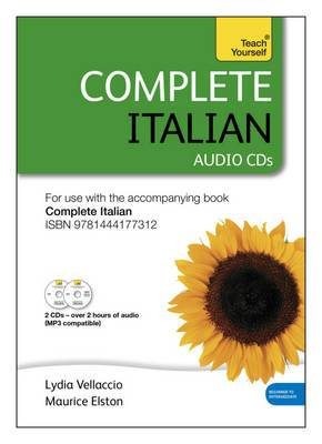Complete Italian (Learn Italian with Teach Yourself): Audio Support: Audio Support