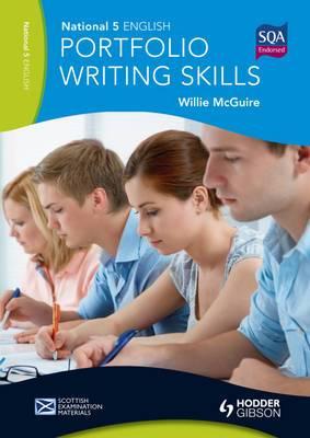 National 5 English: Portfolio Writing Skills: Scottish Examination Materials
