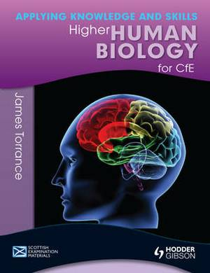 Higher Human Biology: Applying Knowledge and Skills