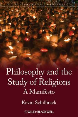 The Philosophy and the Study of Religions: A Manifesto