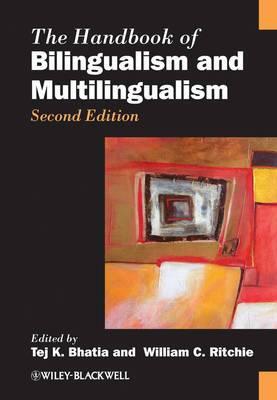 The Handbook of Bilingualism and Multilingualism