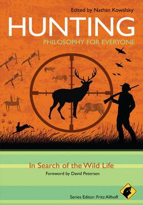 Hunting: Philosophy for Everyone