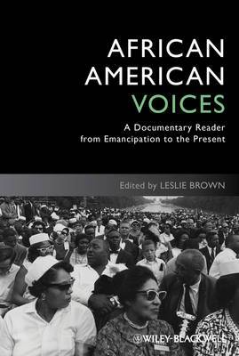 African American Voices: A Documentary Reader from Emancipation to the Present