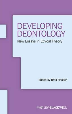 Developing Deontology: New Essays in Ethical Theory
