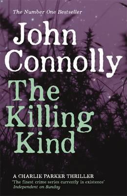 The Killing Kind: A Charlie Parker Thriller: 3