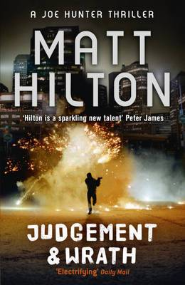 Judgement and Wrath: The Second Joe Hunter Thriller
